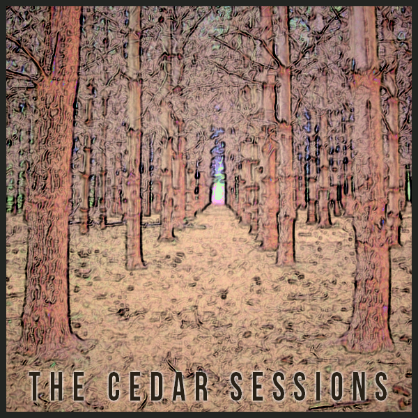 The Cedar Sessions